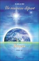 Couverture du livre « Kryeon t.7 ; un nouveau départ » de Lee Carroll aux éditions Ariane
