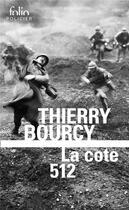 Couverture du livre « La cote 512 » de Thierry Bourcy aux éditions Gallimard