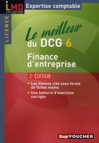 Couverture du livre « Le meilleur du DCG 6 ; finance d'entreprise (2e édition) » de Michele Mollet aux éditions Foucher