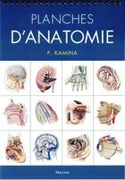 Couverture du livre « Planches d'anatomie humaine. 31 planches. reliure a spirale, 3e ed. » de Pierre Kamina aux éditions Maloine