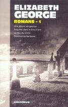 Couverture du livre « Romans t.1 » de Elizabeth George aux éditions Omnibus