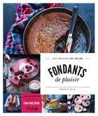 Couverture du livre « Fondants de plaisir - les delices de solar » de Nathalie Helal aux éditions Solar