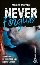 Couverture du livre « Never forget t.2 ; forgive » de Monica Murphy aux éditions Harlequin