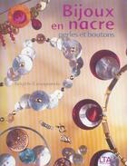 Couverture du livre « Bijoux En Nacre, Perles Et Boutons » de Brigitte Casagranda aux éditions Le Temps Apprivoise