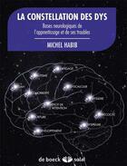 Couverture du livre « Les constellation du DYS ; base neurologiques de l'apprentisage et de ses troubles » de Michel Habib aux éditions Solal