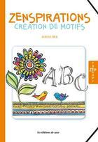 Couverture du livre « Zenspirations ; créations de motifs » de Joanne Fink aux éditions De Saxe