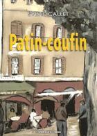 Couverture du livre « Patin-coufin » de Sylvie Callet aux éditions Presses Du Midi