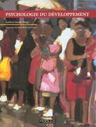 Couverture du livre « La Psychologie Du Developpement ; La Grande Aventure Humaine » de Kathleen Berger aux éditions Modulo