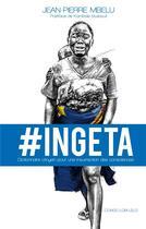 Couverture du livre « Ingeta ; dictionnaire citoyen pour une insurrection des consciences » de Jean-Pierre Mbelu aux éditions Books On Demand