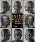Couverture du livre « Franz Xaver Messerschmidt 1736-1783 » de Maria Potzl-Malikova et Guilhem Scherf aux éditions Officina