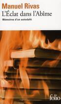 Couverture du livre « L'éclat dans l'abîme ; mémoires d'un autodafé » de Manuel Rivas aux éditions Gallimard