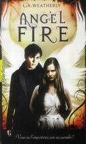 Couverture du livre « Angel fire » de L. A. Weatherly aux éditions Gallimard-jeunesse