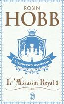 Couverture du livre « L'assassin royal t.1 ; l'apprenti assassin » de Robin Hobb aux éditions J'ai Lu