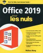 Couverture du livre « Office 2019 pour les nuls (édition 2018) » de Wallace Wang aux éditions First Interactive