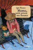 Couverture du livre « Momo, petit prince des bleuets » de Yael Hassan aux éditions Syros