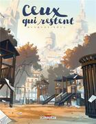 Couverture du livre « Ceux qui restent » de Josep Busquet et Alex Xoul aux éditions Delcourt