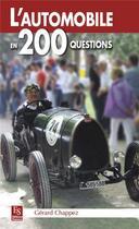 Couverture du livre « L'automobile en 200 questions » de Gerard Chappez aux éditions Editions Sutton