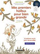 Couverture du livre « Le monde de Vera ; mes premiers haïkus pour bien grandir » de Isabel Asunsolo et Chiaki Miyamoto aux éditions Leduc.s Jeunesse