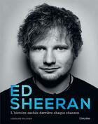 Couverture du livre « Ed Sheeran ; l'histoire cachée derrière chaque chanson » de Caroline Sullivan aux éditions L'imprevu