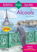 Couverture du livre « Alcools » de Apollinaire aux éditions Hachette Education