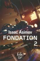 Couverture du livre « Le cycle de fondation t.2 » de Isaac Asimov aux éditions Gallimard