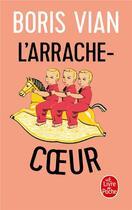 Couverture du livre « L'arrache-coeur » de Boris Vian aux éditions Lgf