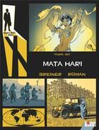 Couverture du livre « Rendez-vous avec X ; Paris, 1917 ; Mata Hari » de Olivier Vatine et Patrick Pesnot et Virginie Greiner et Olivier Roman aux éditions Comix Buro
