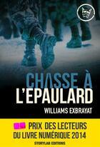 Couverture du livre « Chasse à l'épaulard » de Williams Exbrayat aux éditions Storylab