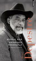 Couverture du livre « Minerai noir ; anthologie personnelle et autres recueils » de Rene Depestre aux éditions Points