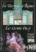 Couverture du livre « L'AVANT-SCENE OPERA N.140 ; le voyage à Reims ; le comte Ory » de Gioacchino Rossini aux éditions Premieres Loges
