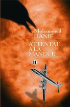 Couverture du livre « Attentat à la mangue » de Hanif-M aux éditions Des Deux Terres