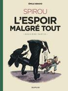Couverture du livre « Le Spirou d'Emile Bravo T.3 ; Spirou, l'espoir malgré tout t.2 » de Emile Bravo aux éditions Dupuis