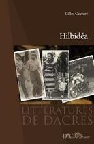 Couverture du livre « Hilbidéa » de Gilles Cauture aux éditions Dacres