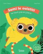 Couverture du livre « Sami le ouistiti ne tient pas en place » de Marie Paruit et Claire Clement aux éditions Larousse
