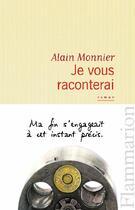 Couverture du livre « Je vous raconterai » de Alain Monnier aux éditions Flammarion