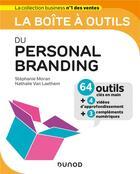 Couverture du livre « La boîte à outils ; personal branding » de Nathalie Van Laethem et Stephanie Moran aux éditions Dunod