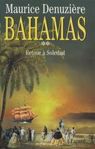 Couverture du livre « Bahamas, Tome 2 » de Denuziere-M aux éditions Fayard