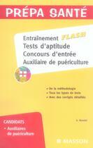 Couverture du livre « Entraînement flash ; tests d'aptitude, concours d'entrée ; auxiliaire de puériculture » de Ghyslaine Benoist aux éditions Elsevier-masson