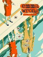 Couverture du livre « Emma Wrong » de Lorenzo Palloni et Laura Guglielmo aux éditions Akileos