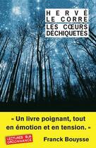 Couverture du livre « Les coeurs déchiquetés » de Herve Le Corre aux éditions Rivages