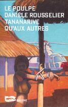 Couverture du livre « Tananarive Qu'Aux Autres » de Rousselier D aux éditions Baleine