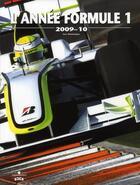 Couverture du livre « L'année de la Formule 1 (édition 2009/2010) » de Luc Domenjoz aux éditions Chronosports