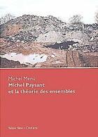 Couverture du livre « Michel Paysant et la théorie des ensembles » de Michel Menu aux éditions Yellow Now