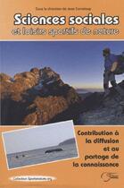 Couverture du livre « Sciences sociales et loisirs sportifs de nature » de Jean Corneloup aux éditions Fournel