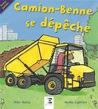 Couverture du livre « Camion-benne se dépêche » de Peter Bently et Martha Lightfoot aux éditions Etai