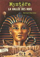 Couverture du livre « Mystère dans la vallée des rois » de Bernard Barokas aux éditions Gallimard-jeunesse