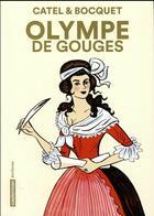 Couverture du livre « Olympe de Gouges (édition 2016) » de Catel et Bocquet aux éditions Casterman