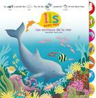 Couverture du livre « Lis avec moi : les animaux de la mer » de Marina Le Ray et Yvette Barbetti aux éditions Lito