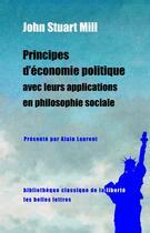 Couverture du livre « Principes d'économie politique avec leurs applications en philosophie sociale » de John Stuart Mill aux éditions Belles Lettres