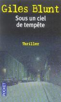 Couverture du livre « Sous Un Ciel De Tempete » de Giles Blunt aux éditions Pocket